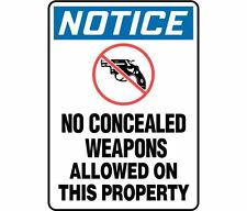 """No concealed weapons allowed no guns made in USA 12"""" x 8"""" Aluminum Sign"""