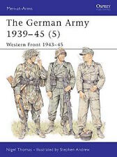 Osprey Men at arms 336: The German Army 1939-45 (5) Western Front 1943-45 / NEU