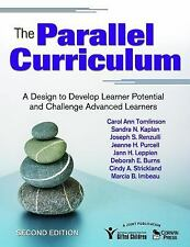 The Parallel Curriculum: A Design to Develop Learner Potential and Challenge Adv