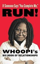 "Brand New! 1st Ed. If Someone Says ""You Complete Me,"" Run!: Whoopi's Big Book of"