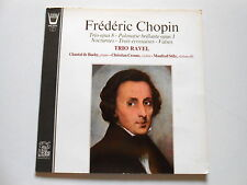 LP ARION 38427 CHOPIN / TRIO RAVEL ( de BUCHY CRENNE STILZ )