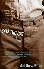 Sam the Cat: and Other Stories, Klam, Matthew Vintage Paperback Book