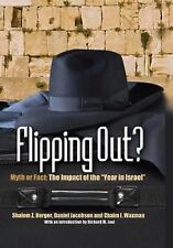 "Flipping Out? Myth or Fact: The Impact of the ""Year in Israel"""