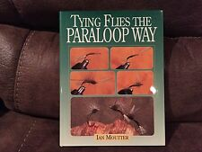 Tying Flies The Paraloop Way, Ian Moutter, Countryman Press, 1st Edition, 2001