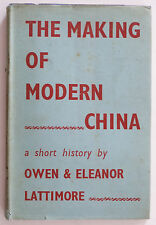 The Making Of Modern China a short history by Owen and Eleanor Lattimore, 1945.
