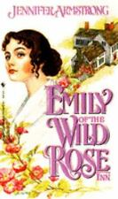 Emily Of The Wild Rose Inn, 1858 (Wild Rose Inn #3) Armstrong, Jennifer Mass Ma