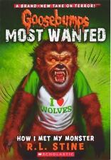 Goosebumps Most Wanted: How I Met My Monster 3 by R. L. Stine (2013,...