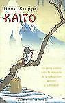 Coleccion Obelisco Narrativa: Kaito : Un Cuento Poetico Sobre la Busqueda de...