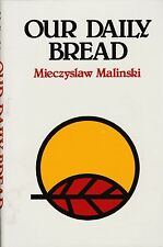 CATHOLIC BOOK  OUR DAILY BREAD  BY MIECZSLAW MALINSKI