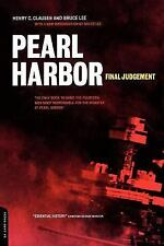 Pearl Harbor : Final Judgement by Henry C. Clausen and Bruce Lee (2001,...