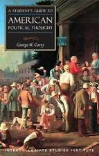 Students Guide to American Political Thought by George W. Carey (Paperback,...