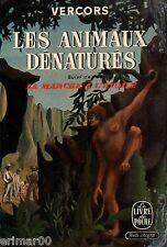Les animaux dénaturés / VERCORS // Aventures // 1956 // La marche à l'étoile