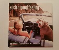 The Mirror - Such A Good Feeling - 10 Track Promo CD - VGC - Tested
