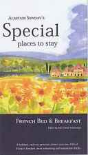 French Bed and Breakfast (Alastair Sawday's Special Places to Stay),