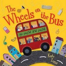 Le Ruote Sull'Autobus da Kate Toms (libro in brossura 2010)