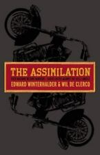 The Assimilation: Rock Machine Become Bandidos: Bikers United Against -ExLibrary