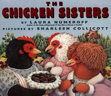 The Chicken Sisters (Brand New Pperback) Laura Joffe Numeroff