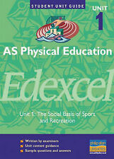 AS Physical Education Edexcel: The Social Basis of Sport and Recreation: Unit...