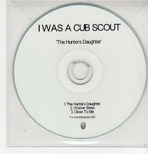 (FF443) I Was A Cubscout, The Hunter's Daughter - DJ CD