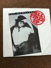 "7"" Vinyl Single Record Pat Benatar All Fired Up"
