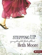 NEW Beth Moore Stepping Up:..Psalms of Ascent Bible Study Member Book