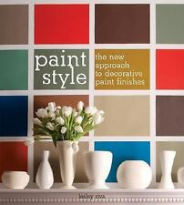 Paint Style: The New Approach to Decorative Paint Finishes by Lesley Riva (2008)