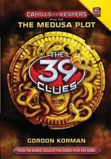 The 39 Clues: Cahills Vs. Vespers Book 1: The Medusa Plot [Hardcover], GORDON KO