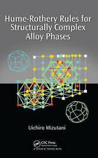 Hume-Rothery Rules for Structurally Complex Alloy Phases, Mizutani, Uichiro, Goo