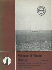 HISTORY OF BOSTON SERIES NUMBER THREE THE BOSTON FARMERS UNION AND OTHER PAPERS