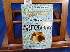 Herold un historien américain analyse le monde à l'heure de Napoléon...