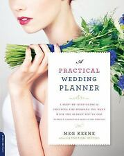 A Practical Wedding Planner : A Step-By-Step Guide to Cutting Through the...