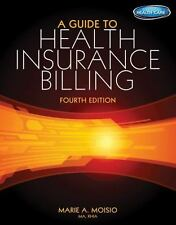 A Guide to Health Insurance Billing with Premium Website, 2 term 12 months Pr