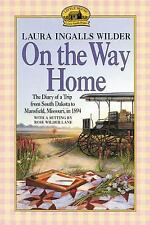 On the Way Home: The Diary of a Trip from South Dakota to Mansfield, Missouri,