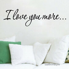 I LOVE YOU MORE Mur devis autocollant Stickers décoration murale amovible vinyle