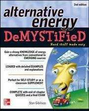 Demystified: Alternative Energy by Stan Gibilisco (2012, Paperback)