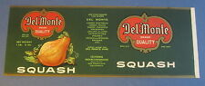 Old Vintage DEL MONTE Squash CAN LABEL - California Packing Corp. San Francisco