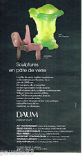 PUBLICITE ADVERTISING 066  1978  Daum  sculptures  pate de verre Dali & Wetstein