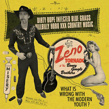 ZENO TORNADO AND THE BONEY GOOGLE BROTHERS Dirty Dope Infected... LP .  country