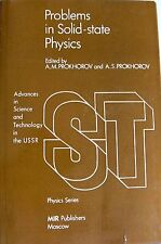 A.M. PROKHOROV A.S. PROKHOROV PROBLEMS IN SOLID-STATE PHYSICS MIR 1984