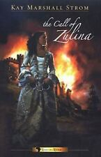 The Call of Zulina (Book #1 - the Grace in Africa Series),Kay Marshall Strom,EUC