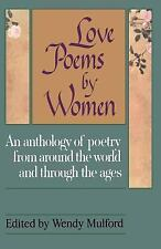 Love Poems by Women: An Anthology of Poetry from Around the World and Through th