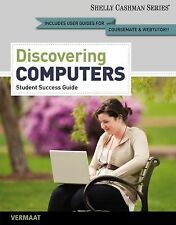 Enhanced Discovering Computers, Complete: Your Interactive Guide to the Digita..