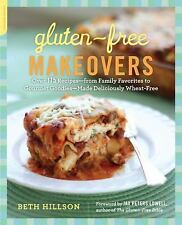 Gluten-Free Makeovers : by Beth Hillson -Over 175 Recipes - Signed Copy