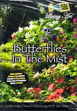 Living Art BUTTERFLIES IN THE MIST: VIRTUAL RELAXATION w/ NATURAL SOUNDS & MUSIC