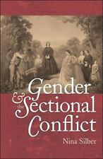 Gender and the Sectional Conflict (The Steven and Janice Brose Lectures in the