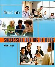 Successful Writing at Work by Philip C. Kolin (2009, Paperback)