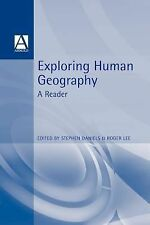 Exploring Human Geography: A Reader (Arnold Readers in Geography)