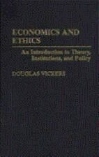 Economics and Ethics: An Introduction to Theory, Institutions, and Pol-ExLibrary
