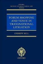 Oxford Private International Law Ser.: Forum Shopping and Venue in...
