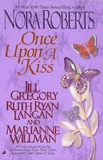 ONCE UPON A KISS BY NORA ROBERTS- 2002